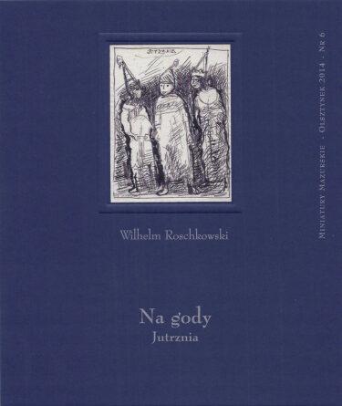 Okładka książki: Na gody Jutrznia.